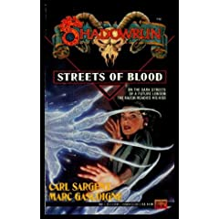Streets of Blood (Shadowrun #8) by Carl Sargent