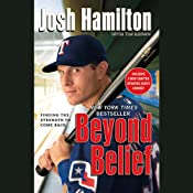 Beyond Belief: Finding the Strength to Come Back | [Josh Hamilton, Tim Keown (Contributor)]