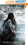 The Watchers Trilogy: Cataclysm (Volume 3)