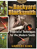 The-Backyard-Blacksmith-Traditional-Techniques-for-the-Modern-Smith