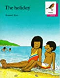 Oxford Reading Tree: Stages 6-10: Robins Storybooks: 9: The Holiday: Holiday (0199161208) by Poulton, Mike