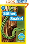 National Geographic Readers: Slither,...