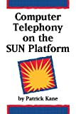 img - for Computer Telephony on the Sun Platform book / textbook / text book