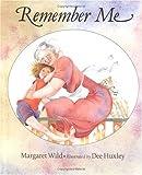 Remember Me: A Concept Book