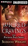 Wicked Cravings (The Phoenix Pack Series)