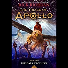 The Dark Prophecy: The Trials of Apollo, Book 2 Audiobook by Rick Riordan Narrated by To Be Announced