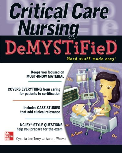 Critical Care Nursing Demystified (Demystified Nursing)