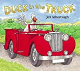 Jez Alborough Duck in the Truck