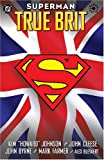 img - for Superman: True Brit (Graphic Novels) book / textbook / text book
