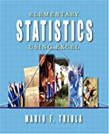 Elementary Statistics Using Excel,  by Triola