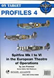 Image of On-target Profile No 4: Spitfires Mk 1-6 in the European Theatre of Operations: No. 4