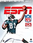 ESPN NFL 2K5: Official Strategy Guide...