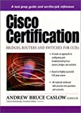 img - for CISCO Certification: Bridges, Routers & Switches for Ccies book / textbook / text book