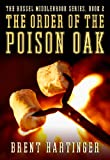 The Order of the Poison Oak (The Russel Middlebrook Series Book 2) (English Edition)