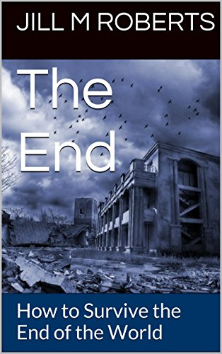 The End: How to Survive the End of the World