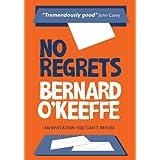 No Regretsby Bernard O'Keeffe