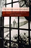 img - for The Boy Who Loved Anne Frank: A Novel book / textbook / text book