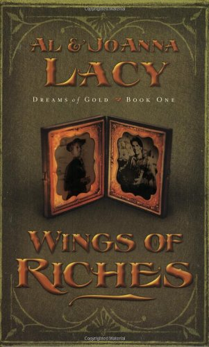 Wings of Riches (Dreams of Gold Series #1)