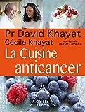 [La ]cuisine anticancer