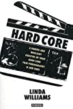 "Hard Core: Power, Pleasure and the "" Frenzy of the Visible "" (0044408447) by Williams, Linda"