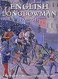 English Longbowman 1330-1515 (Trade Editions)