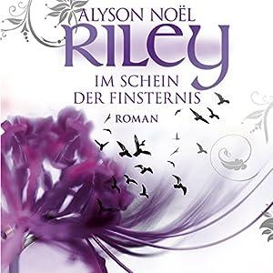 Riley - Im Schein der Finsternis (Riley 2) Hörbuch