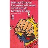 Les extraordinaires aventures de Kavalier et Claypar Michael CHABON