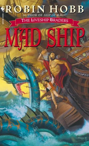 Mad Ship: The Liveship Traders