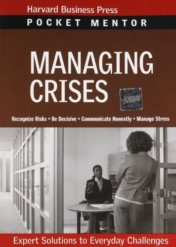 Managing Crises: Expert Solutions to Everyday Challenges...