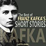 The Best of Franz Kafka's Short Stories | Franz Kafka
