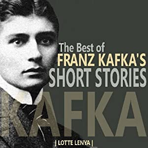 The Best of Franz Kafka's Short Stories | [Franz Kafka]