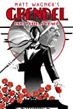 Grendel: Red, White and Black: Tower of Blood and Other Stories v. 8 (Grendel (Graphic Novels))