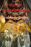 img - for History of the Byzantine Empire 324 to 1453 two volumes, unabridged book / textbook / text book