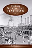 Historic North End Halifax (1551094983) by Erickson, Paul A.