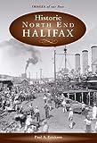 Historic North End Halifax (1551094983) by Erickson, Paul A.