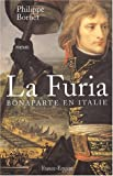 echange, troc Philippe Bornet - La Furia. Bonaparte en Italie