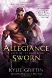 Allegiance Sworn (A Novel of the Light Blade) by Kylie Griffin