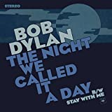 "The Night We Called It a Day / Stay With Me [7"" Vinyl]"