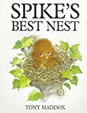 img - for Spike's Best Nest book / textbook / text book