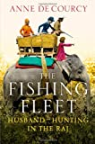 Cover of The Fishing Fleet by Anne de Courcy 0297863827