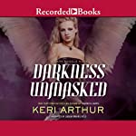 Darkness Unmasked (       UNABRIDGED) by Keri Arthur Narrated by Saskia Maarleveld