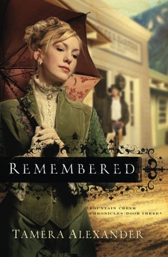 Image of Remembered (Fountain Creek Chronicles, Book 3) (Volume 3)