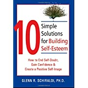 10 Simply Solutions for Building Self-Esteem