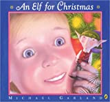 An Elf for Christmas (0142405051) by Garland, Michael