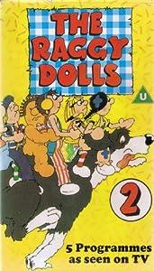 Raggy Dolls 2 [VHS]