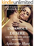 Infamous Desire (A Sensual New Adult Romance Book 3)