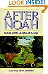 After Noah: Animals and the Liberatio...