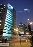 cover of Leeds: Shaping the City