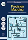 Provision Mapping: Improving Outcomes in Primary Schools (Nasen) Provision Mapping