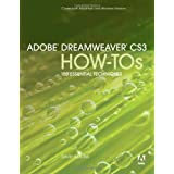 Adobe Dreamweaver CS3 How-Tos: 100 Essential Techniques ~ David Karlins